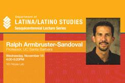 Lecture by Ralph Armbruster-Sandoval