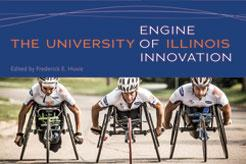 Celebrating the University of Illinois: Engine of Innovation